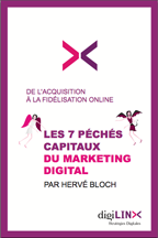 7 péchés chapitaux, marketing digital